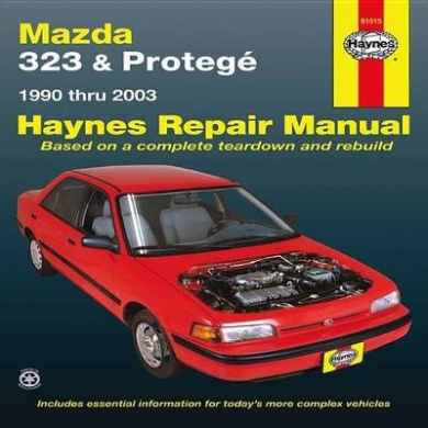 Mazda Protege Automotive Repair Manual (Haynes Automotive Repair Manuals)