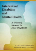 Intellectual Disability and Mental Health