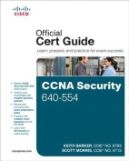 CCNA Security 640-554 Official Cert Guide [With CDROM]