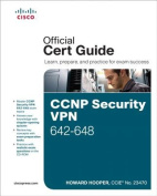 CCNP Security VPN 642-648 Official Cert Guide [With CDROM]