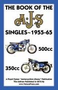 Book of the Ajs Singles 1955-65 350cc & 500cc