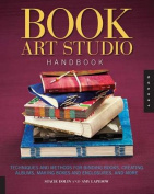 The Book Art Studio Handbook