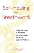 Self-Healing with Breathwork