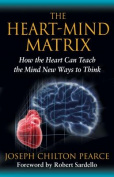 The Heart-Mind Matrix