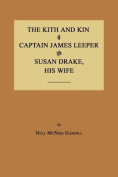 The Kith and Kin of Captain James Leeper and Susan Drake, His Wife