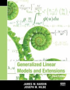 Generalized Linear Models and Extensions, Third Edition