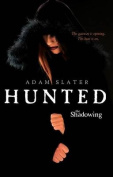 Hunted (Shadowing (Paperback))