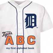 Detroit Tigers ABC (My First Alphabet Books (Michaelson Entertainment)) [Board book]