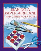 Making a Paper Airplane and Other Paper Toys