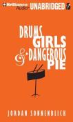 Drums, Girls, & Dangerous Pie [Audio]