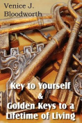 Key to Yourself & Golden Keys to a Lifetime of Living
