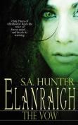 Elanraigh: The Vow