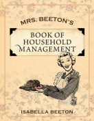 Mrs. Beeton's Book of Household Management