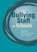 Bullying of Staff in Schools