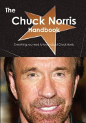 The Chuck Norris Handbook - Everything You Need to Know about Chuck Norris