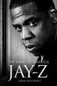 Jay-Z: The King of America