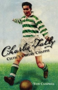 Charlie Tully Celtic's Cheeky Chappie