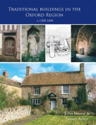 Traditional Buildings in Oxfordshire C 1300-1840