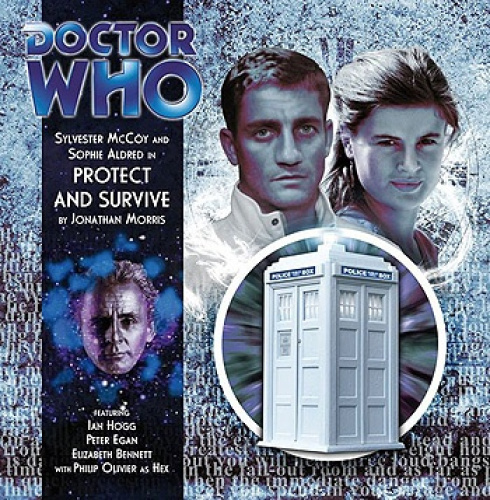 Protect and Survive (Doctor Who) [Audio] by Jonathan Morris.
