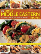 75 Simple Middle Eastern Recipes