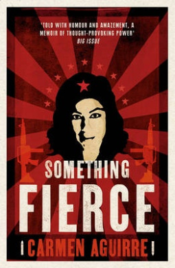 Something Fierce: Memoirs of a Revolutionary Daughter