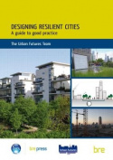 Designing Resilient Cities