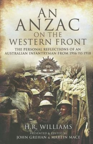 An Anzac on the Western Front: The Personal Recollections of an Australian