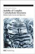 Stability of Complex Carbohydrate Structures