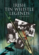 Irish Tin Whistle Legends