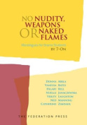 No Nudity, Weapons or Naked Flames