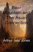 Bear Mountain and the Asian Connection