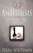 The Antithesis Book Three