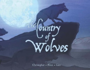 The Country of Wolves [With DVD]