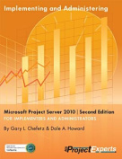 Implementing and Administering Microsoft Project Server 2010 ] Second Edition