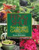 Feng Shui for Hawaii Gardens