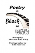 Poetry in Black and White
