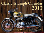 Classic Triumph Calendar 2013