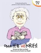 Oma Tells Histories
