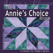 The Annie's Choice Block