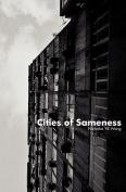 Cities of Sameness