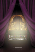Face to Face Communion