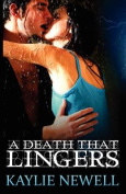 A Death That Lingers