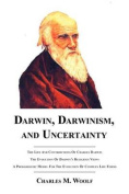 Darwin, Darwinism, and Uncertainty