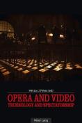 Opera and Video
