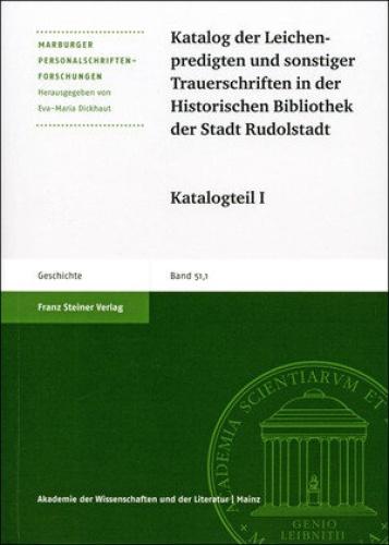 Katalog Der Leichenpredigten Und Sonstiger Trauerschriften Kleinerer Bestande