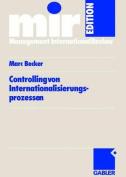 Controlling Von Internationalisierungs-prozessen  [GER]