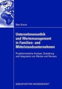 Unternehmensethik Und Wertemanagement in Familien- Und Mittelstandsunternehmen
