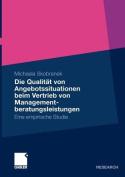 Die Qualitat Von Angebotssituationen Beim Vertrieb Von Managementberatungsleistungen