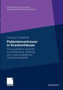 Patientenvertrauen in Krankenhauser