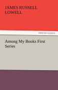 Among My Books First Series